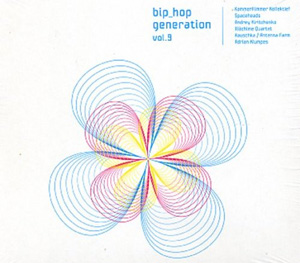 Various Artists: Bip-Hop Generation Vol. 9