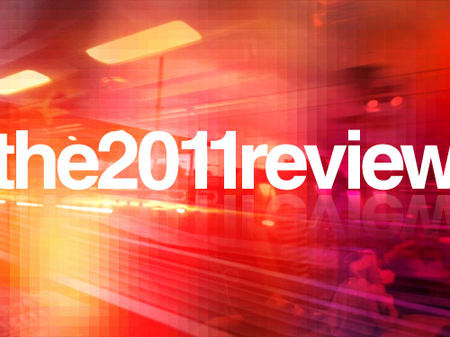 The 2011 Review